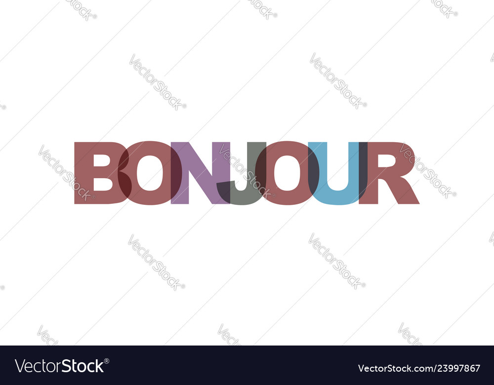 Bonjour phrase overlap color no transparency