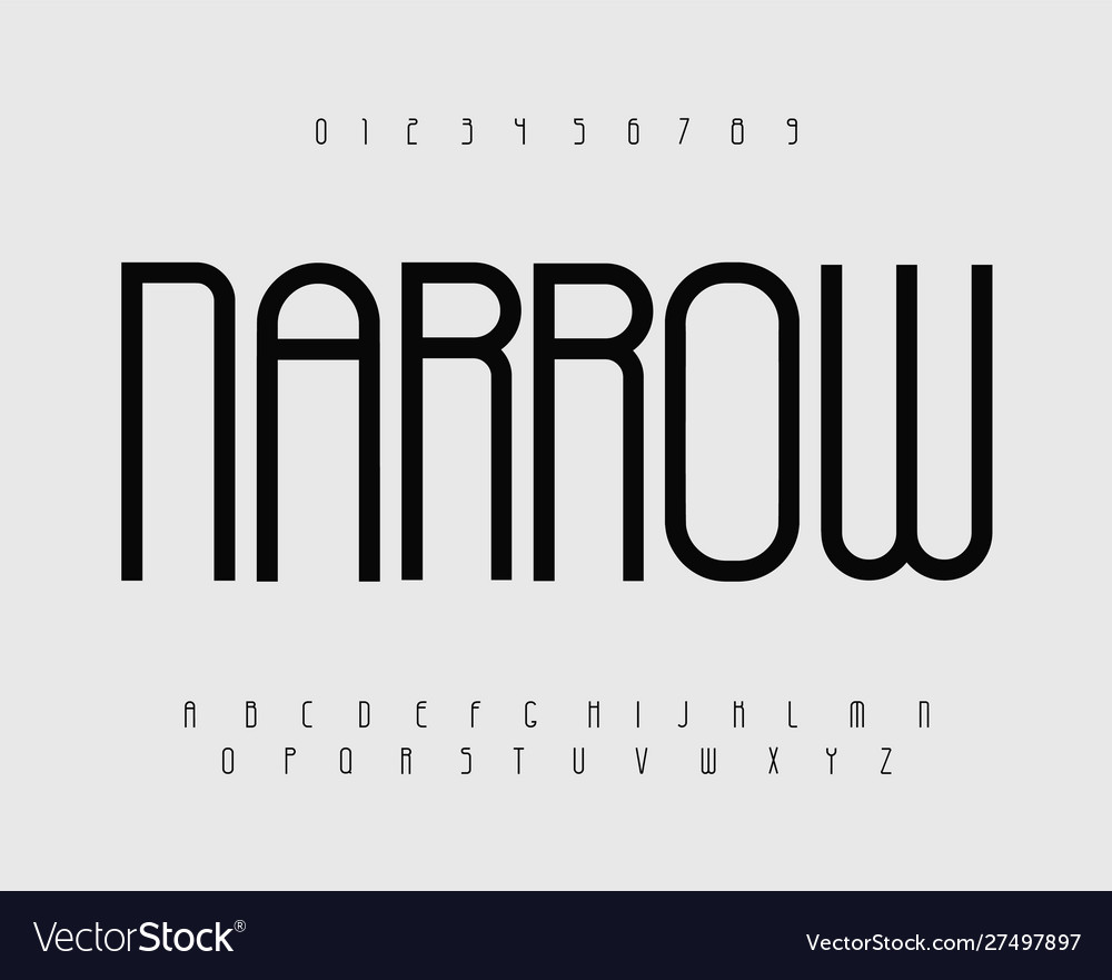 Narrow bold font with thin tall letters