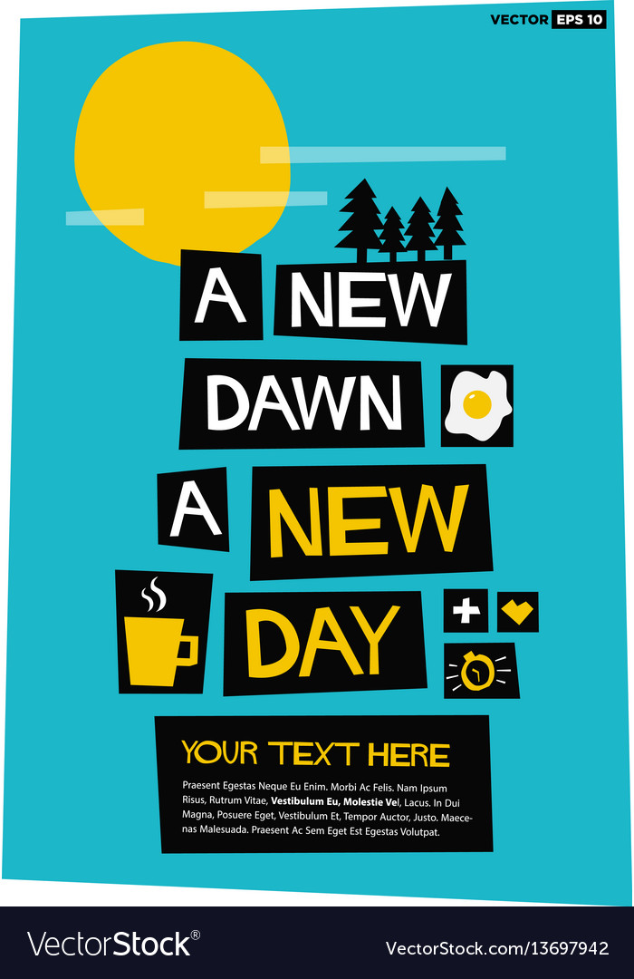 A new dawn a new day