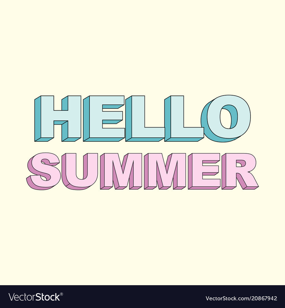 Typography slogan with cute hello summer text
