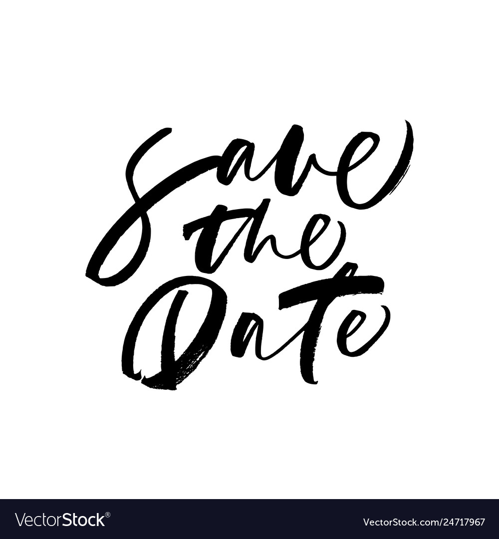 Save the date phrase modern calligraphy