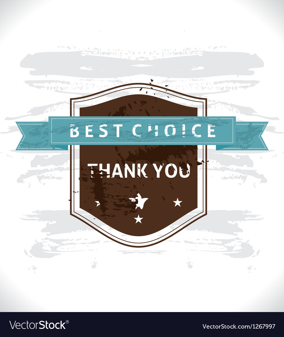 Grunge Banner Best Choice vector image