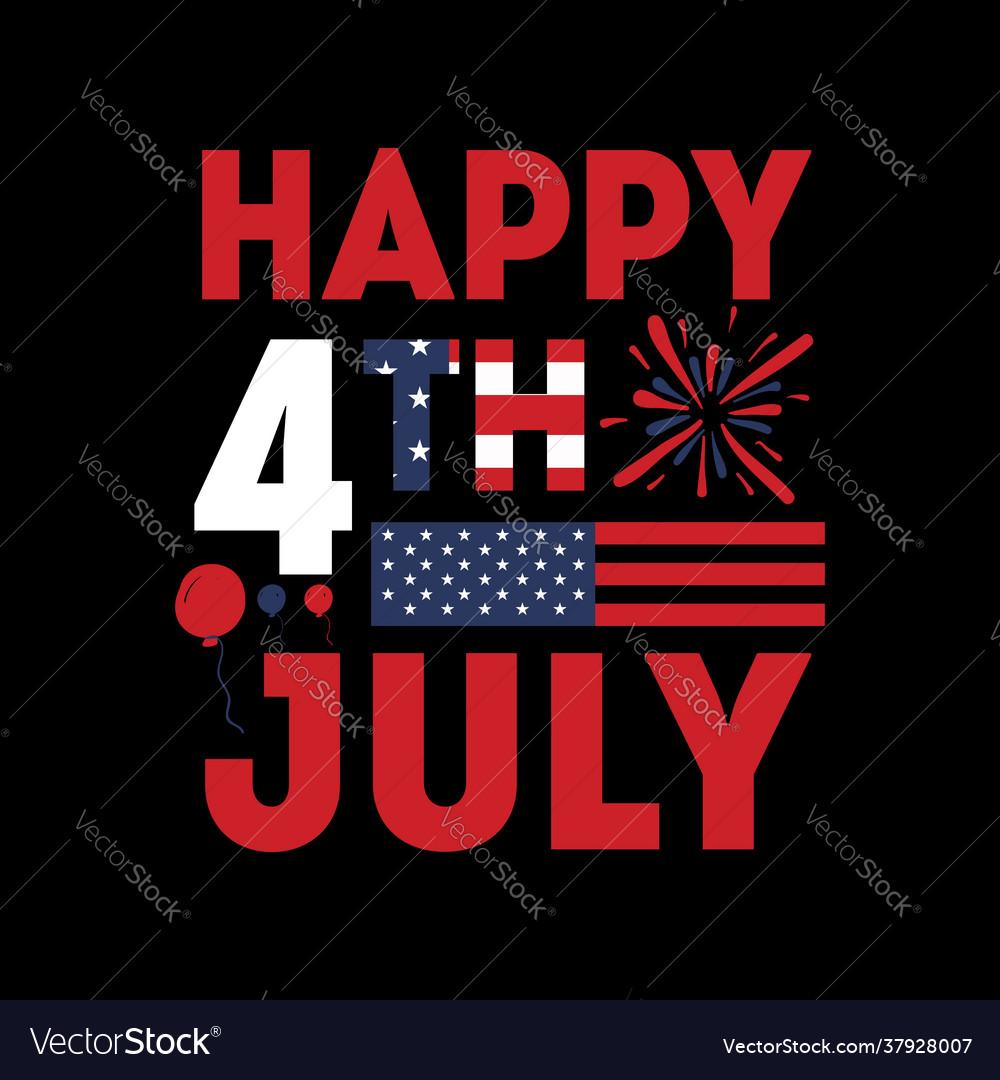 Happy 4th july - 4th july t shirts design