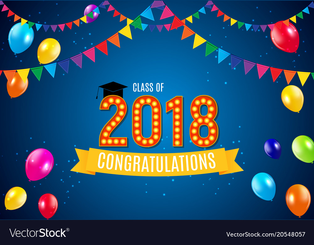 Congratulations on graduation 2018 class