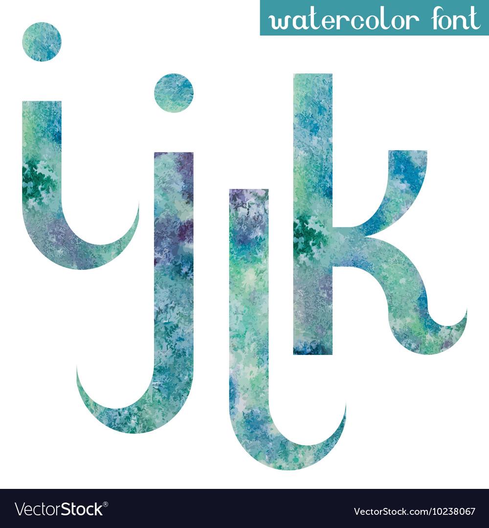 Green-blue watercolor font IJKL vector image