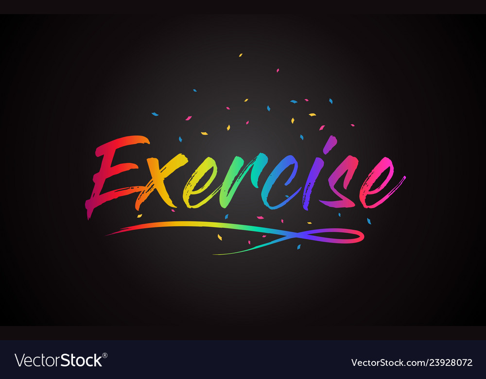 Exercise Word Text With Handwritten Rainbow Vector Image