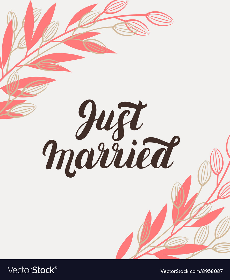 Just married hand lettering with branches