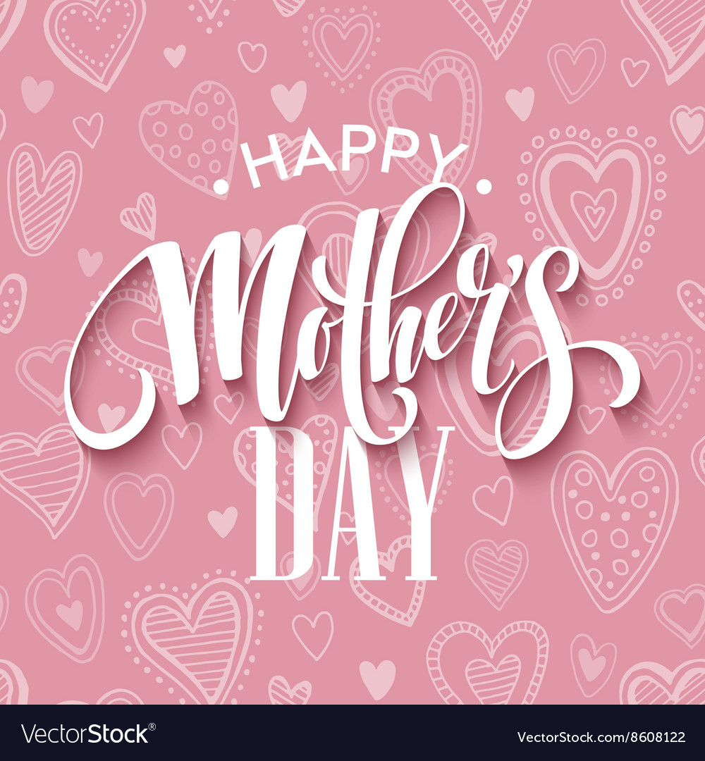 Mothers day lettering card with pink seamless