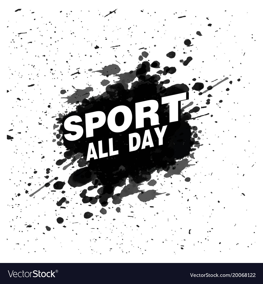 Sport all day black color paint background