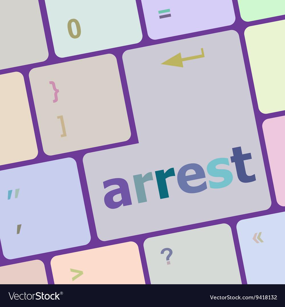 Arrest word on computer pc keyboard key