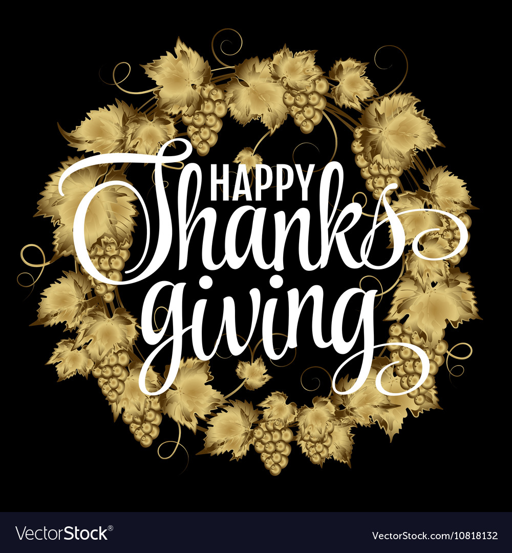 Happy Thanksgiving Day give thanks autumn gold vector image
