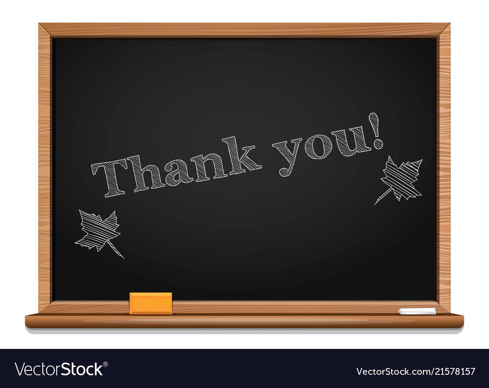 Chalk on a blackboard - thank you