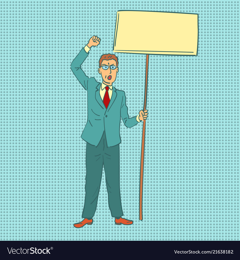 Businessman protesting with banner