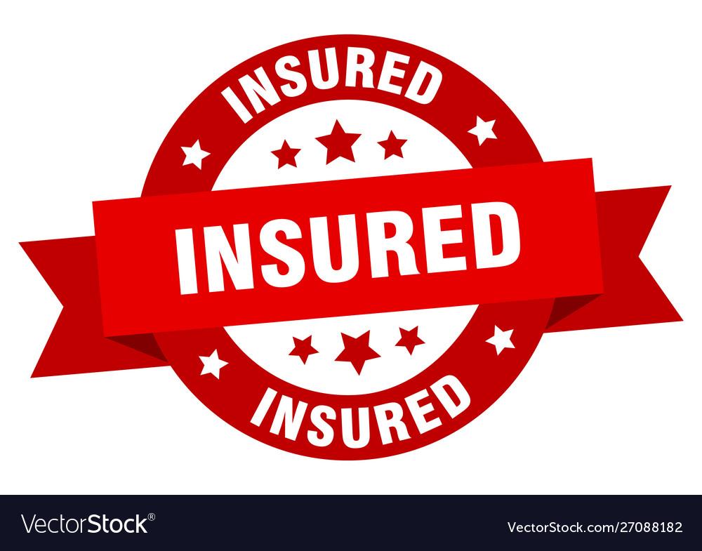 Insured ribbon insured round red sign insured