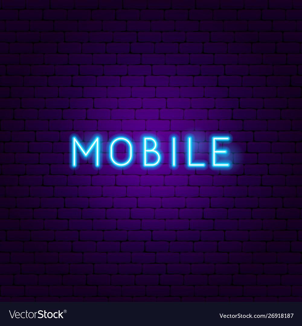 Mobile neon text