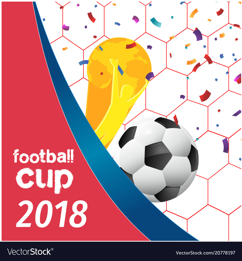 Football cup 2018 football championship cup net ba