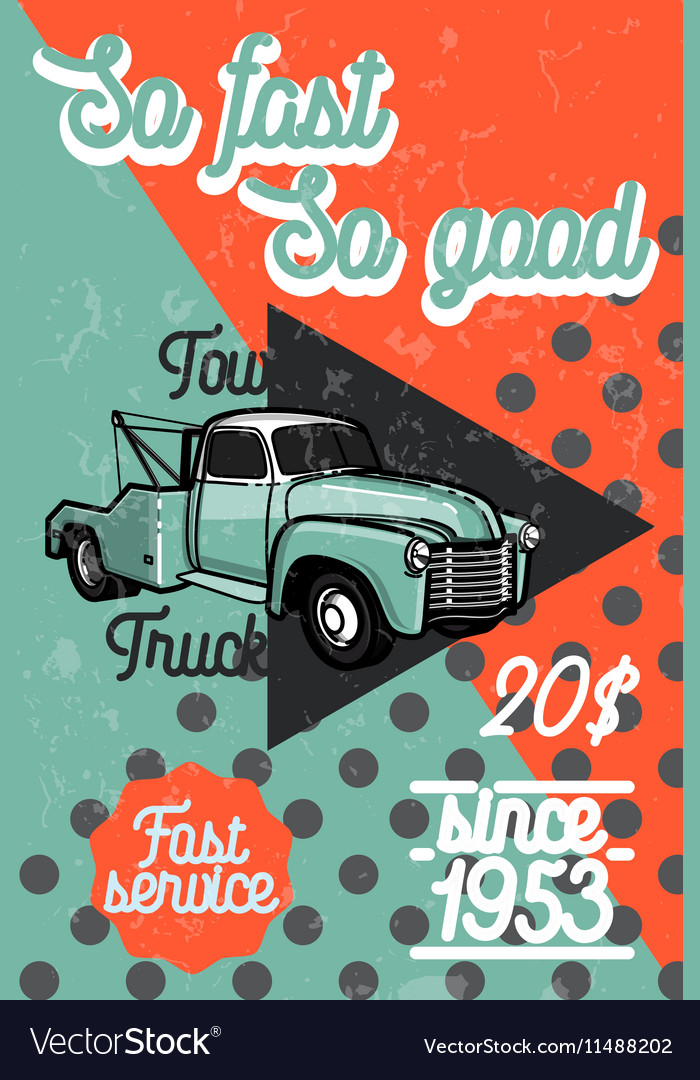Color vintage car tow truck poster Royalty Free Vector Image