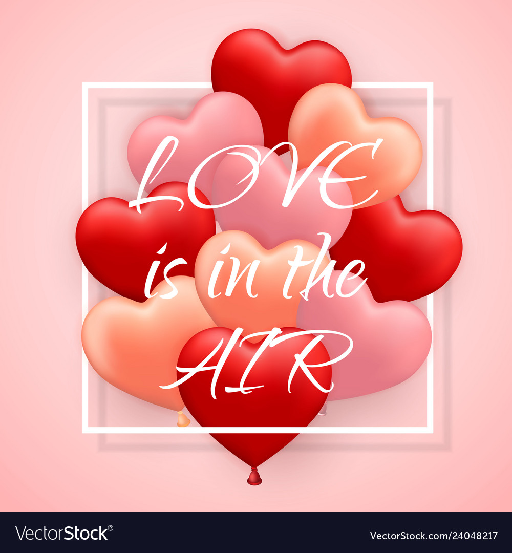 Love is in he air happy valentines day red pink