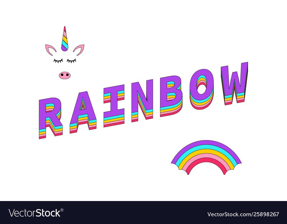 Rainbow color rainbow with unicorn and text