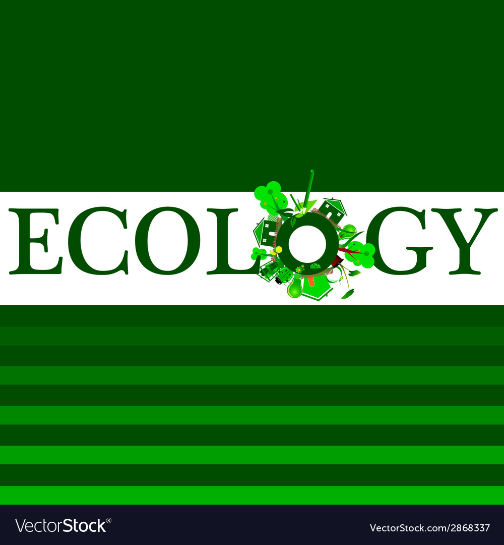 Ecology word for background vector image