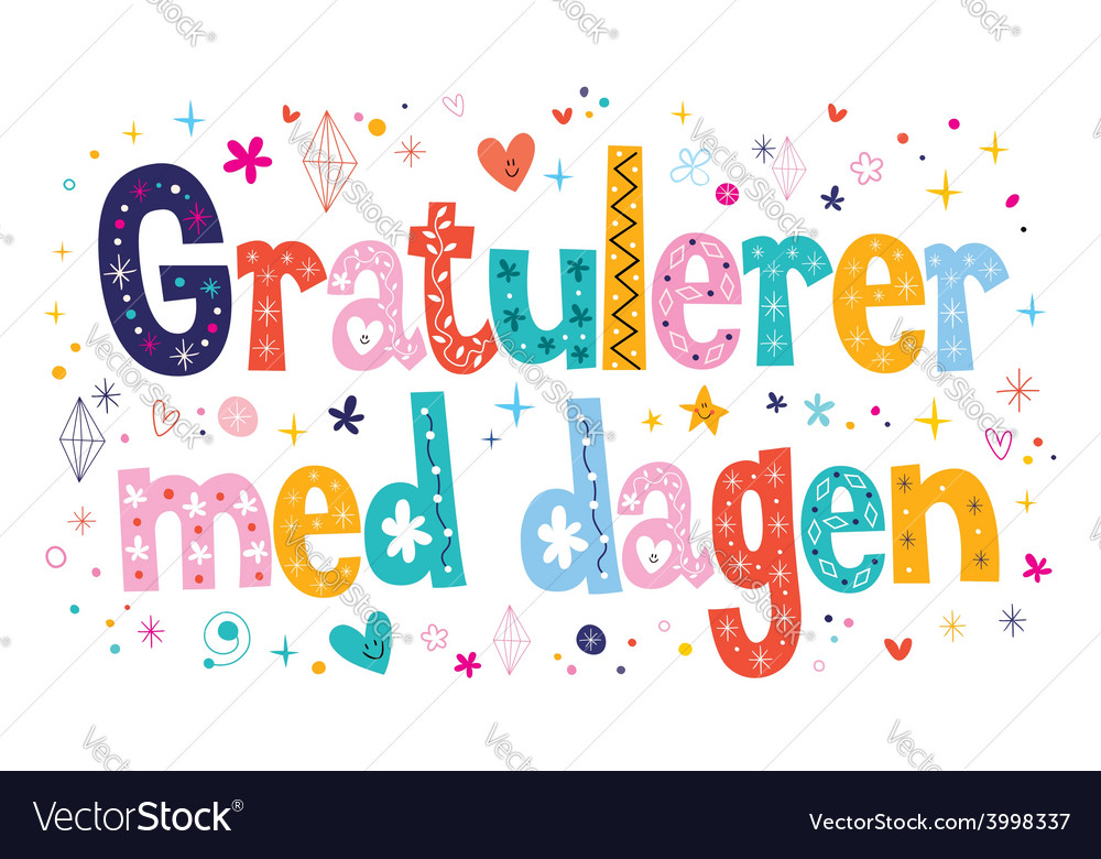 Gratulerer med dagen Happy Birthday in Norwegian vector image