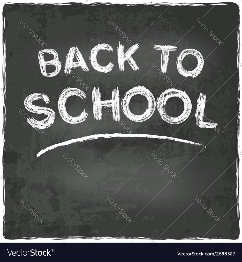 Back to school chalkboard blackboard