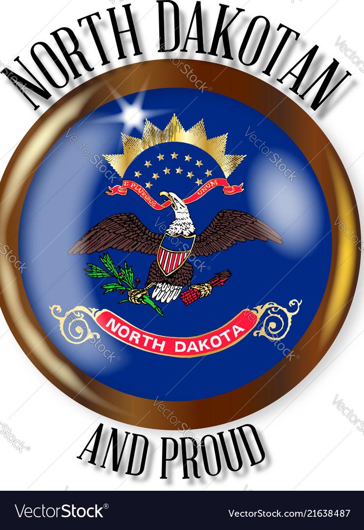 North Dakota Proud Flag Button Royalty Free Vector Image
