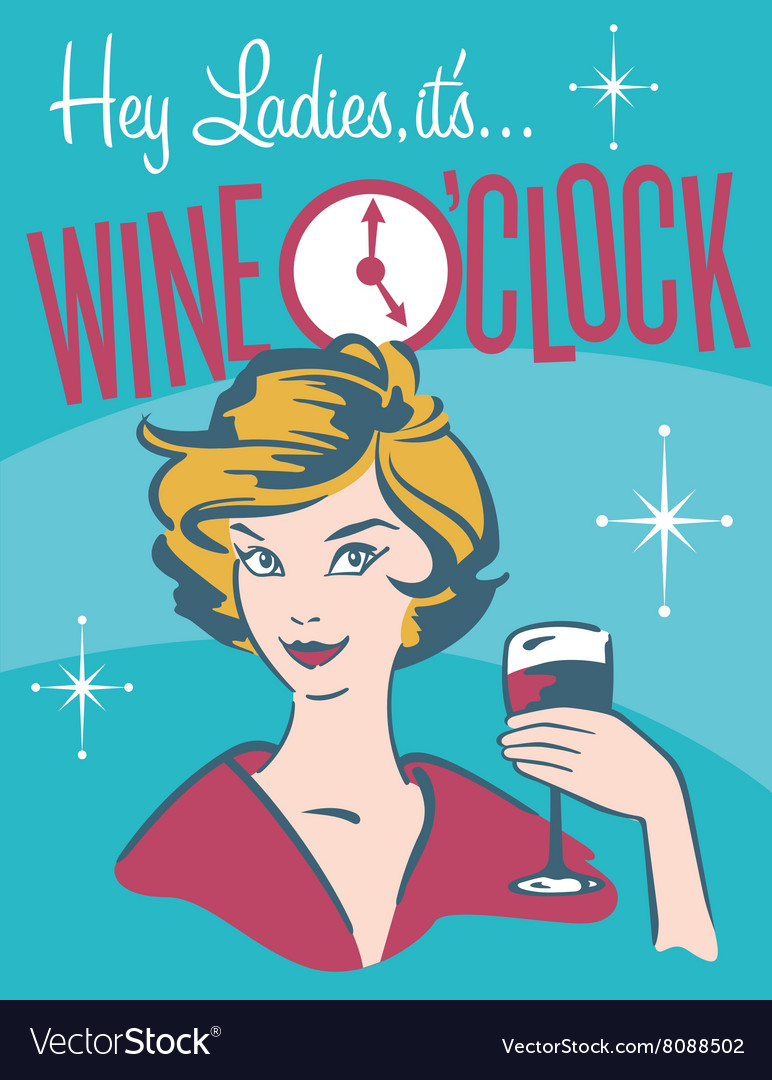 Wine Oclock retro wine design vector image