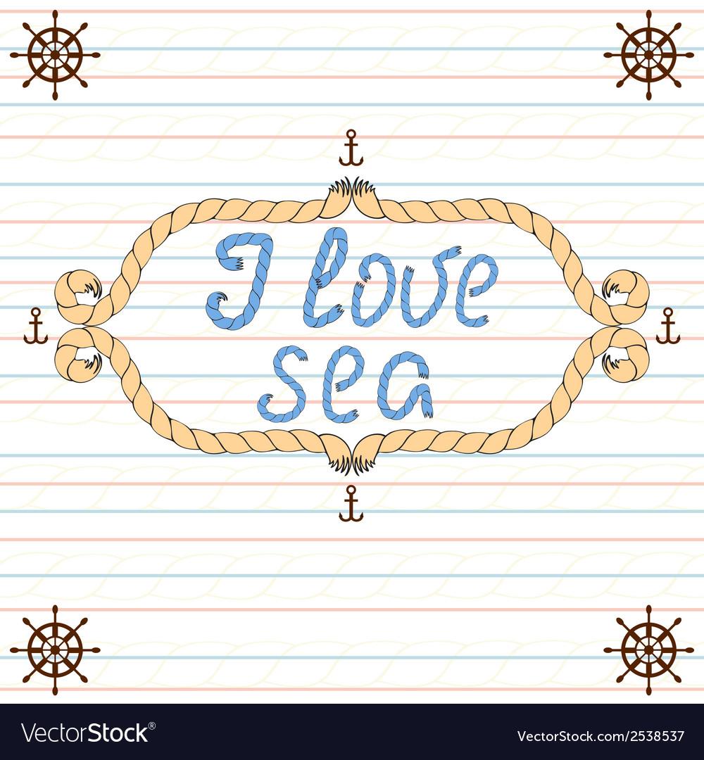 Frame i love sea vector image