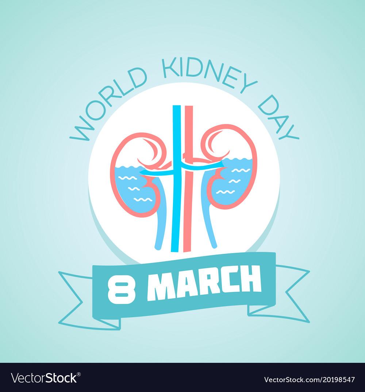 8 march world kidney day