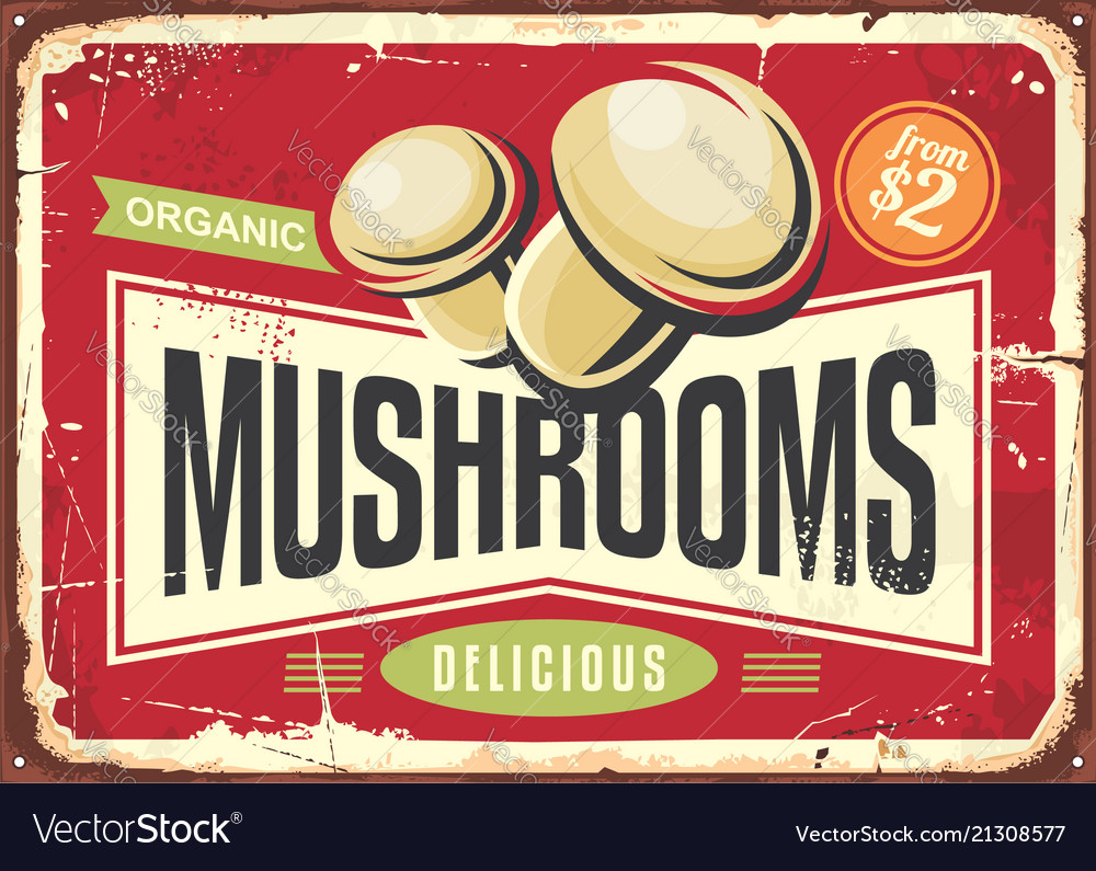 Vintage tin sign with fresh organic mushrooms
