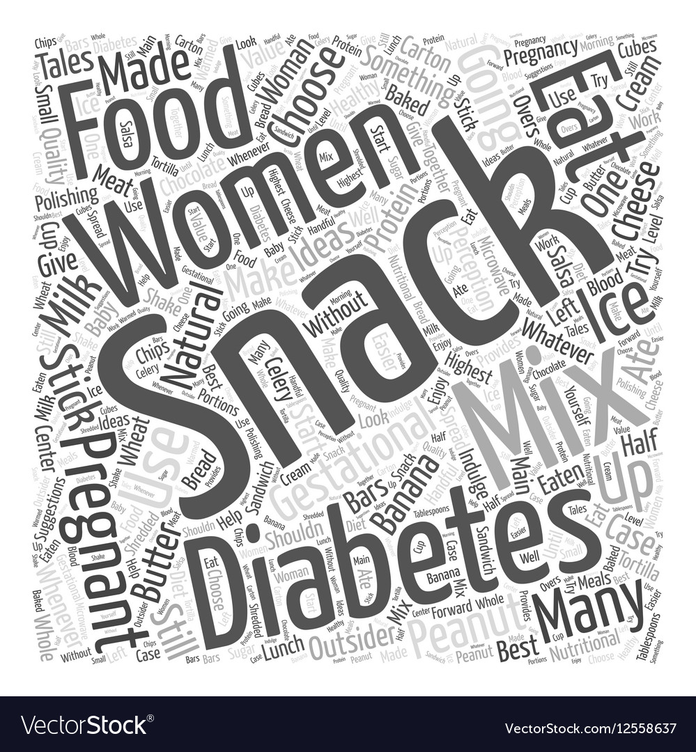 Snack Ideas for Women with Gestational Diabetes vector image