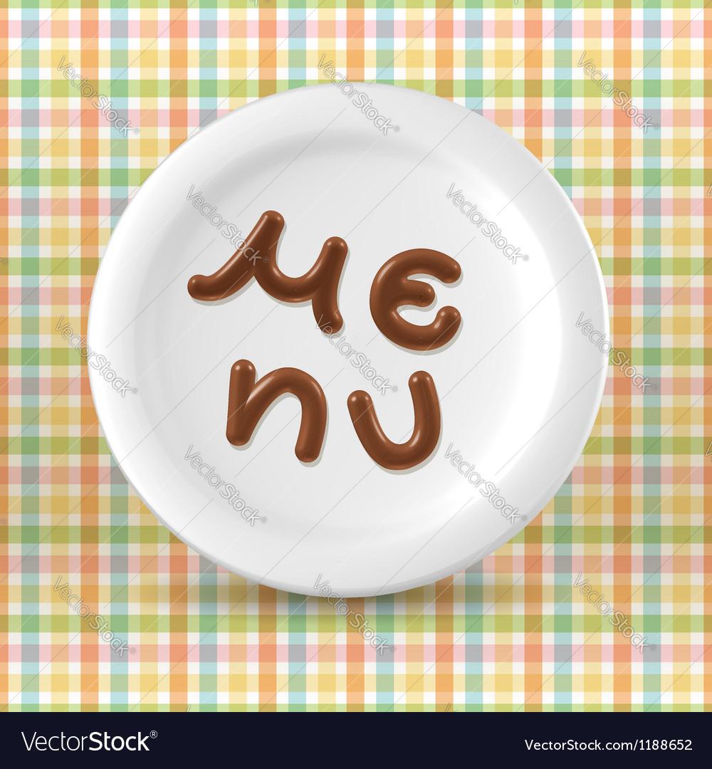 Chocolate menu word on plate