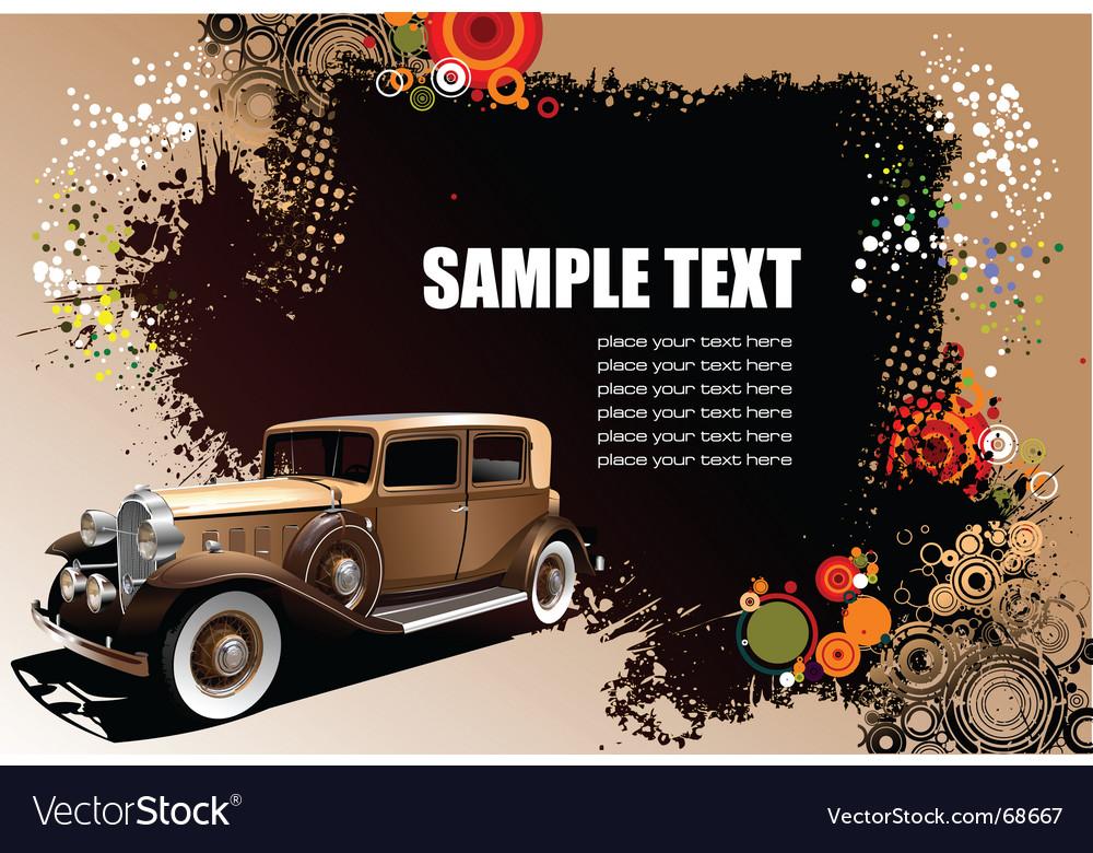 Old car on grunge background vector image