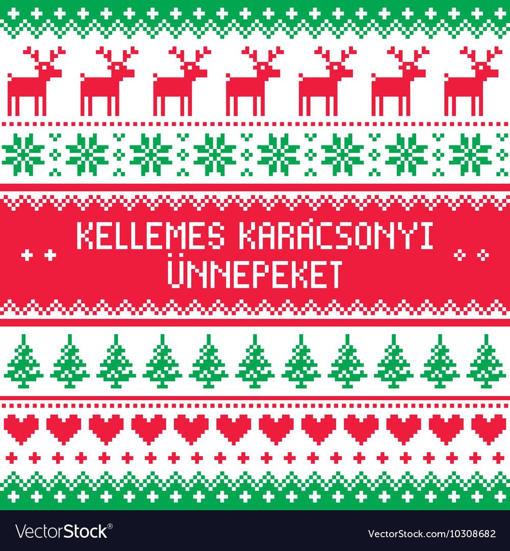 Merry Christmas in Hungarian pattern - Kellemes Ka vector image