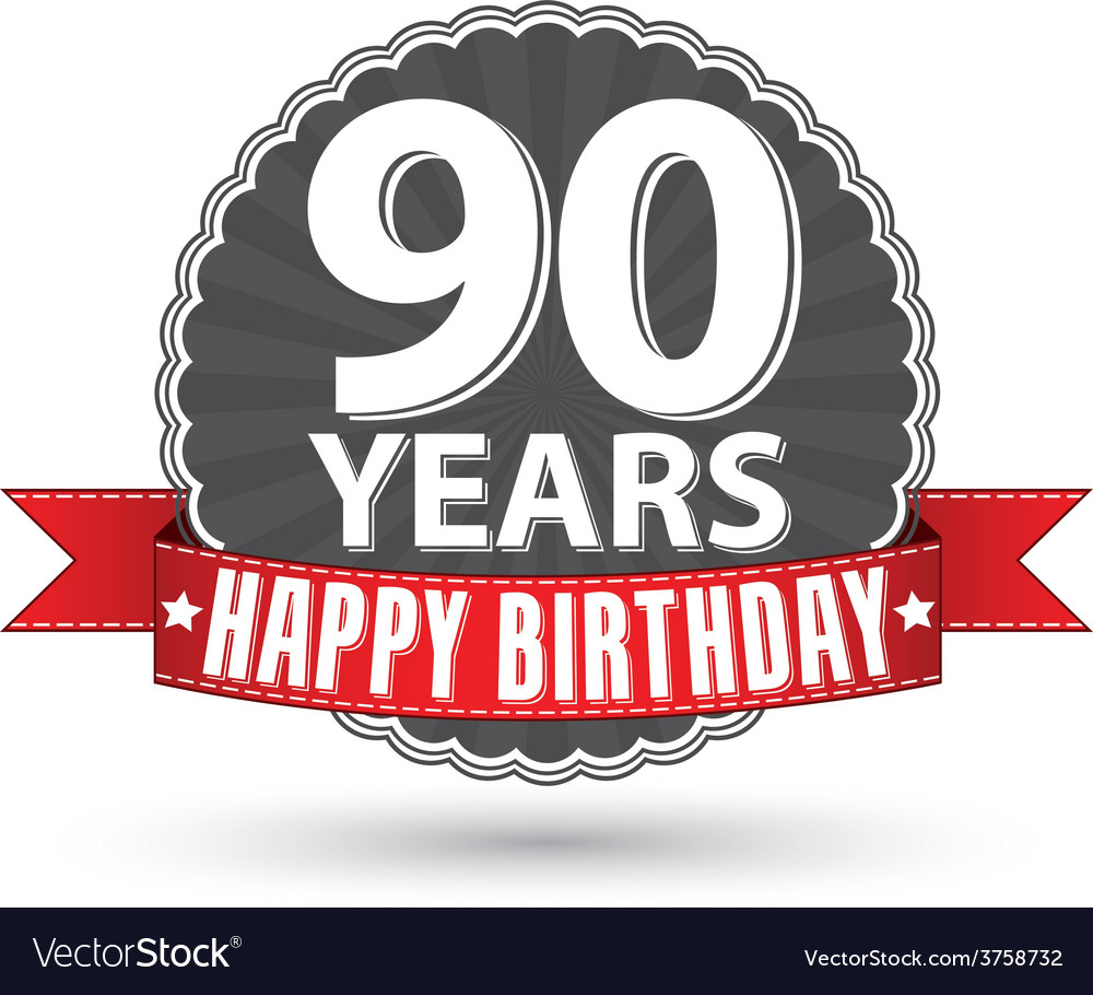 Happy birthday 90 years retro label with red vector image