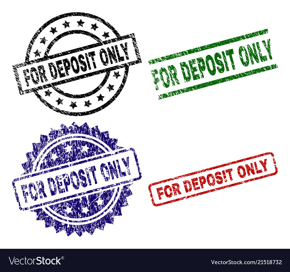 Scratched Textured For Deposit Only Seal Stamps Vector Image
