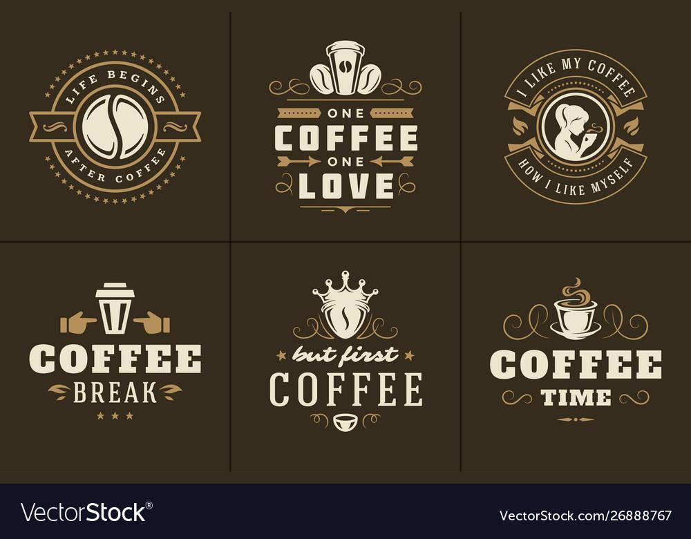Coffee quotes vintage typographic style