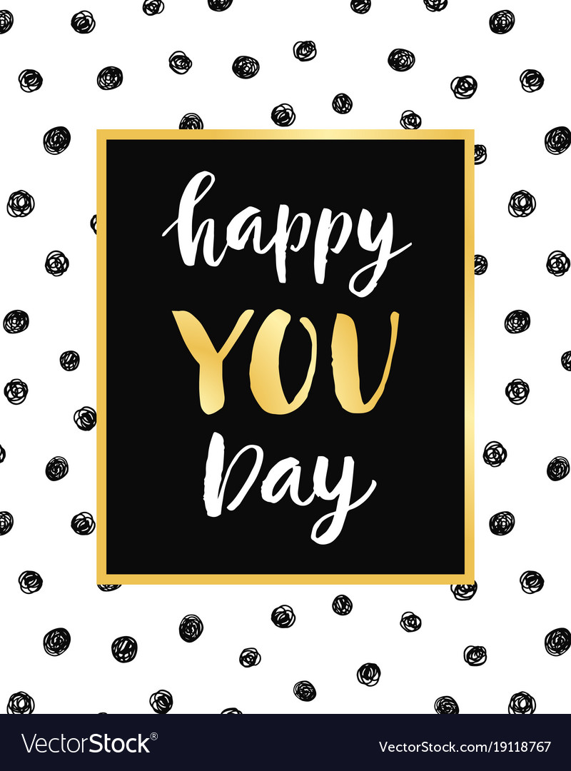 Happy you day poster with hand drawn lettering