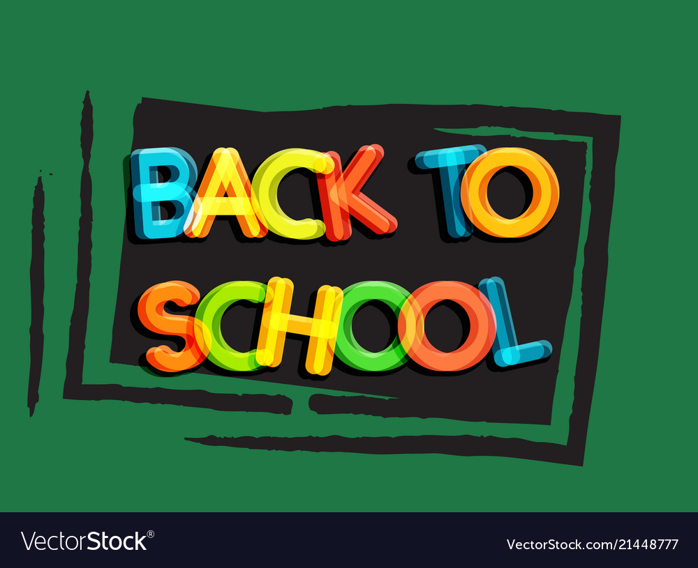 Back to school poster school blackboard