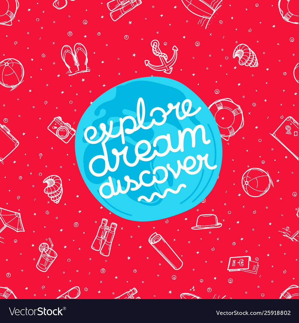 Explore dream discover with beach elements