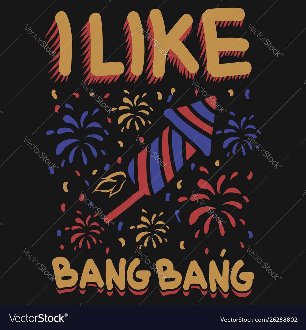 I like bangbang fireworks