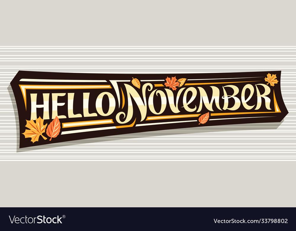 Lettering hello november