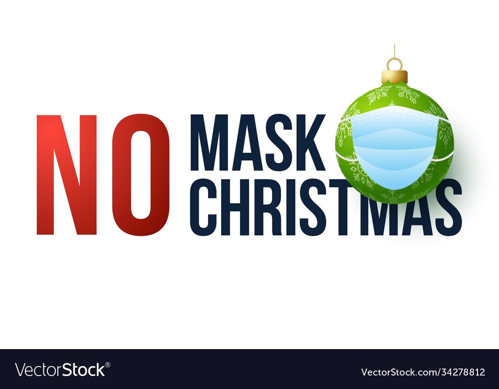 No mask christmas merry christmas and happy
