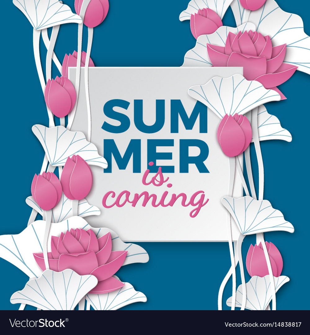 Summer is coming banner with paper lotus flowers vector image on vectorstock mightylinksfo