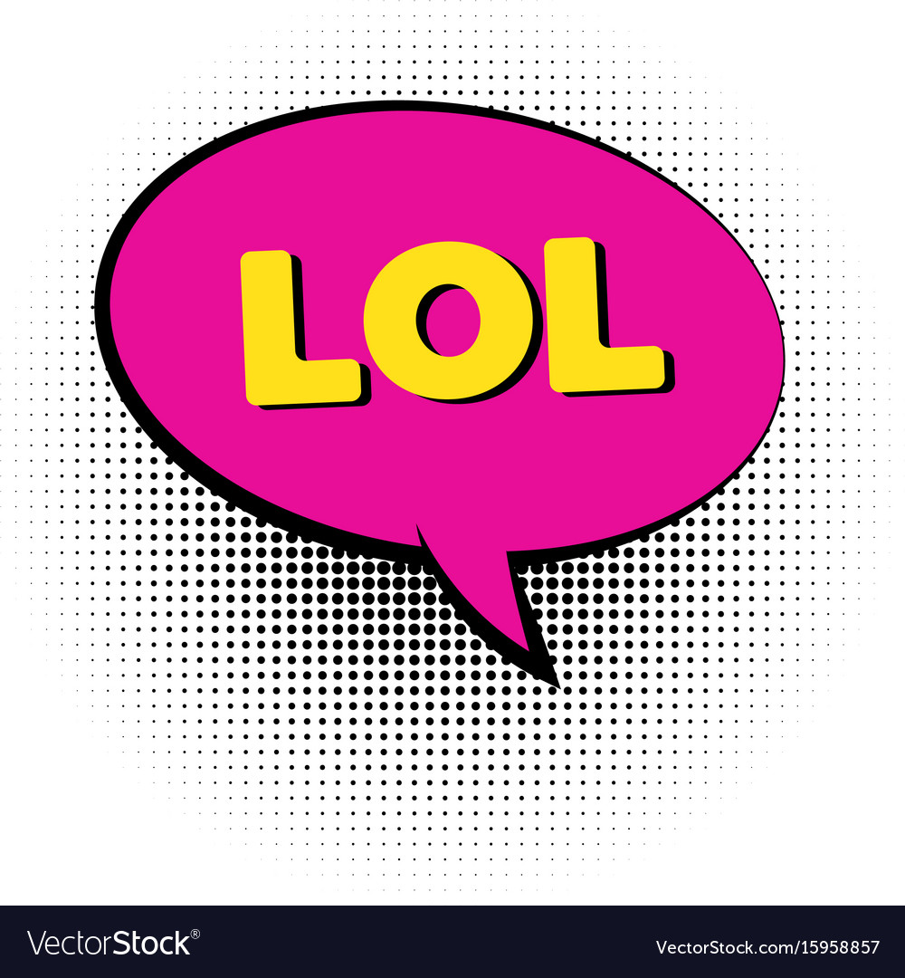 Lol pop art colored speech bubble