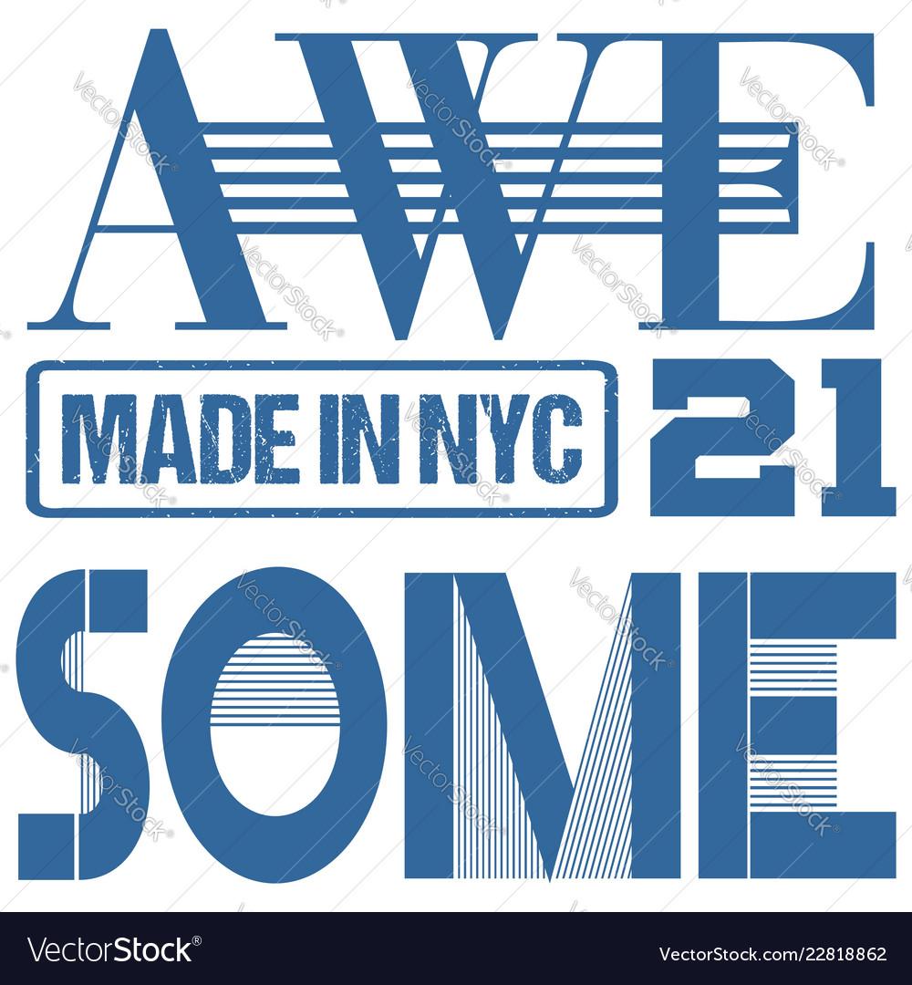 Awesome twenty one athletic sport typography