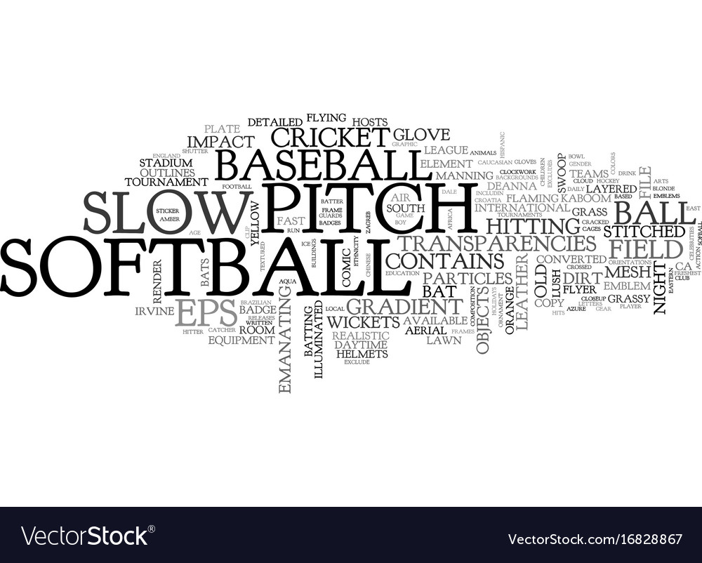 Slow-pitch word cloud concept