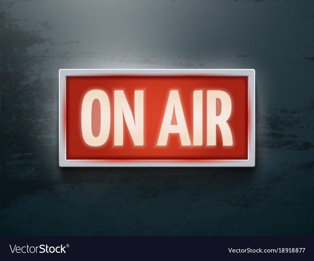 broadcast studio on air light sign on wall vector image
