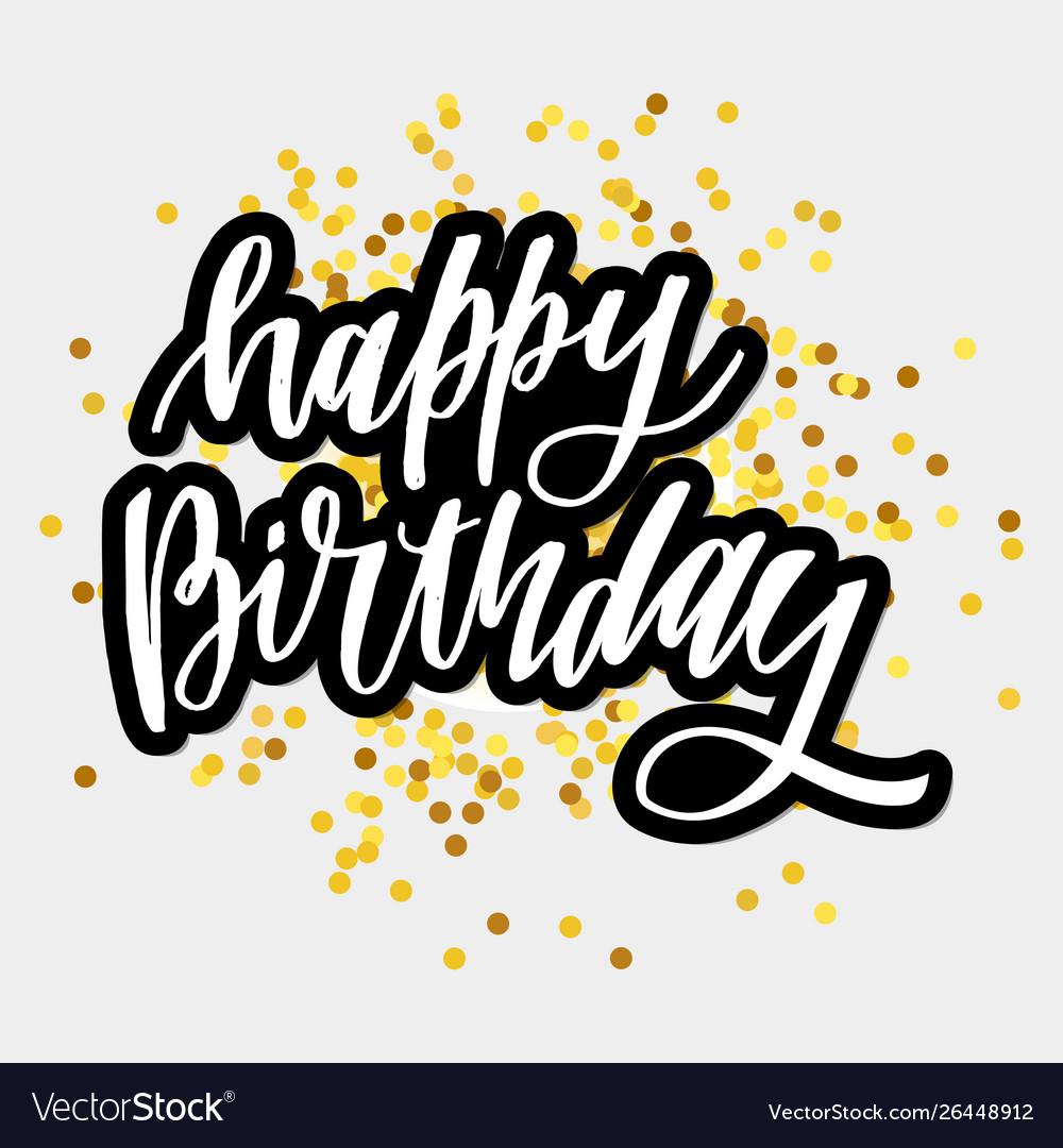 Happy birthday hand drawn lettering design on